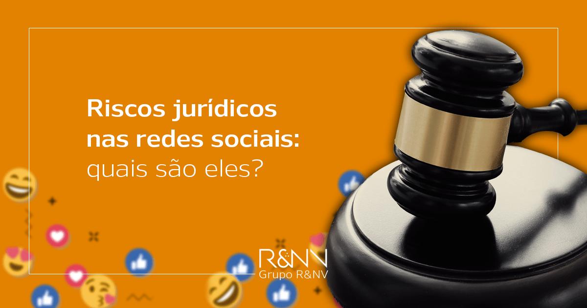 riscos jurídicos nas redes sociais